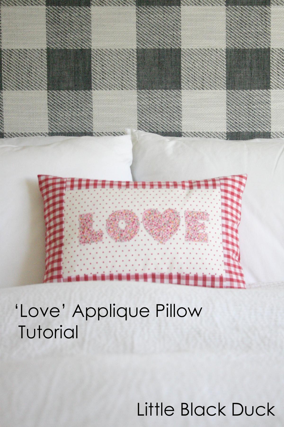 FREE Tutorial :: Love applique cushion/pillow cover